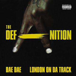 Dae Dae & London On Da Track - The DefAnition (2016) - Album Download, Itunes Cover, Official Cover, Album CD Cover Art, Tracklist