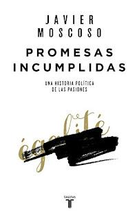 Promesas incumplidas- Javier Moscoso