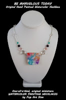 http://popartdiva.blogspot.com/2017/09/be-marvelous-today-original-hand-painted-watercolor-necklace-jewelry.html