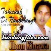 Jhon Kinawa - Tapian Cinto (Full Album)