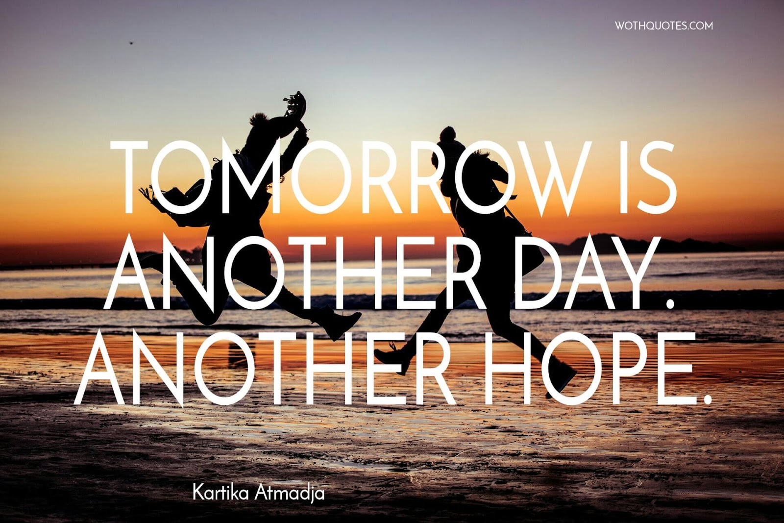 Tomorrow Quotes Wothquotes Collection