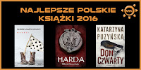 http://www.mechaniczna-kulturacja.pl/2016/12/top-10-najlepsze-polskie-ksiazki-2016.html