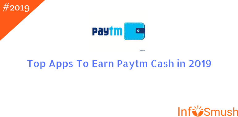 top apps to earn paytm cash 2019