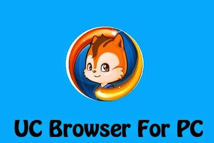 Download UC Browser For PC Terbaru