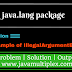 Demo of IllegalArgumentException | java.lang package