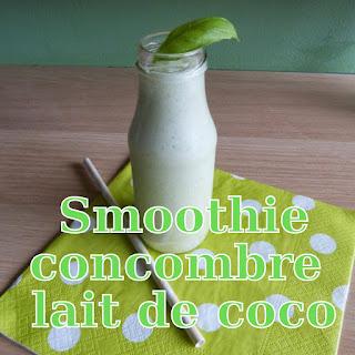 http://danslacuisinedhilary.blogspot.fr/2014/09/smoothie-au-concombre-et-lait-de-coco.html