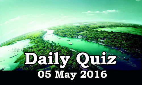 Daily Current Affairs Quiz - 05 May 2016