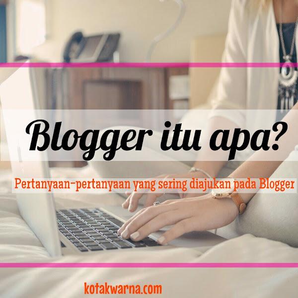 Pertanyaan-Pertanyaan yang Sering Diajukan pada Blogger