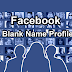 Facebook Par Invisible (Blank) Name ID Kaise Banaye
