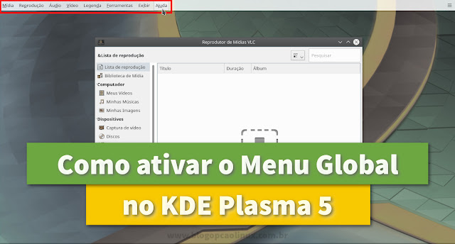 Como ativar o Menu Global no KDE Plasma 5.9