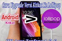Cara Upgrade HP Asus Zenfone 4, 5, 6 Kitkat Ke Lollipop