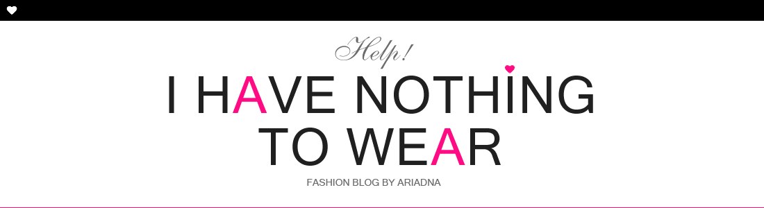 ...help! I have nothing to wear! - fashion blog