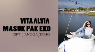 Download Lagu Vita Alvia Pak Eko Masuk Mp3 Dangdut Koplo Mix 2018 Bikin Ajeb Ajeb,Vita Alvia, Dangdut Koplo, Dangdut Remix,