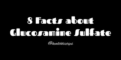 8 Facts about Glucosamine Sulfate