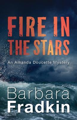 Review: Fire in the Stars: An Amanda Doucette Mystery by Barbara Fradkin