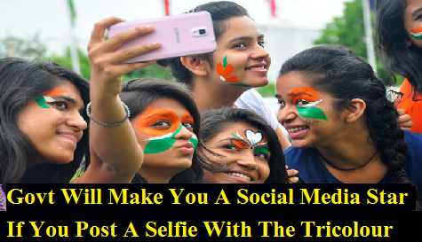 govt-will-make-you-social-media-star-if-paramnewsper-post-selfie-with-tricolour