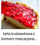 https://www.mniam-mniam.com.pl/2009/06/tarta-truskawkowa-z-kremem-mascarpone.html
