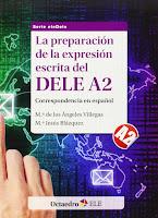 La preparación de la expresión escrita del DELE A2.
