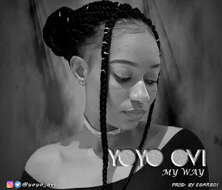 Music: Yoyo Ovi - My Way | @yoyo_ovi