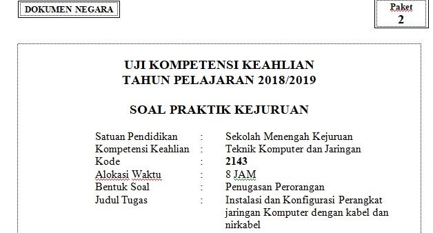 paket soal 2 UKK tkj K13 tahun 2019