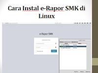Cara Instal e-Rapor SMK di Linux