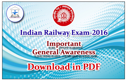 List of Important General Awareness questions for Railway