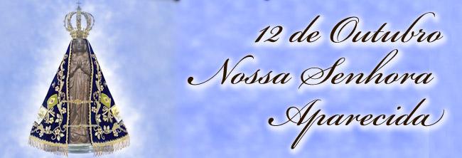 Dia De Nossa Senhora Aparecida: Colégio Nossa Senhora Das Graças: 12 De Outubro Dia De