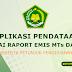 Aplikasi Pendataan Nilai Raport Emis MTs dan MA Beserta Panduan Pengisiannya