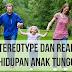 5 Stereotype dan Realita Kehidupan Anak Tunggal