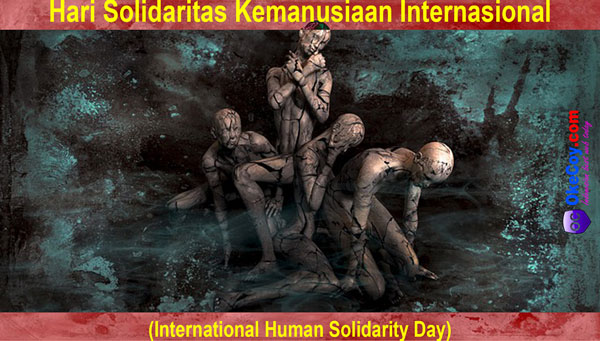 hari solidaritas kemanusiaan dunia internasional sedunia nasional indonesia