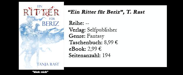 https://www.amazon.de/Ein-Ritter-Beriz-Tanja-Rast-ebook/dp/B0787N2GYZ/ref=sr_1_1?s=digital-text&ie=UTF8&qid=1513440303&sr=1-1&keywords=ein+ritter+f%C3%BCr+beriz