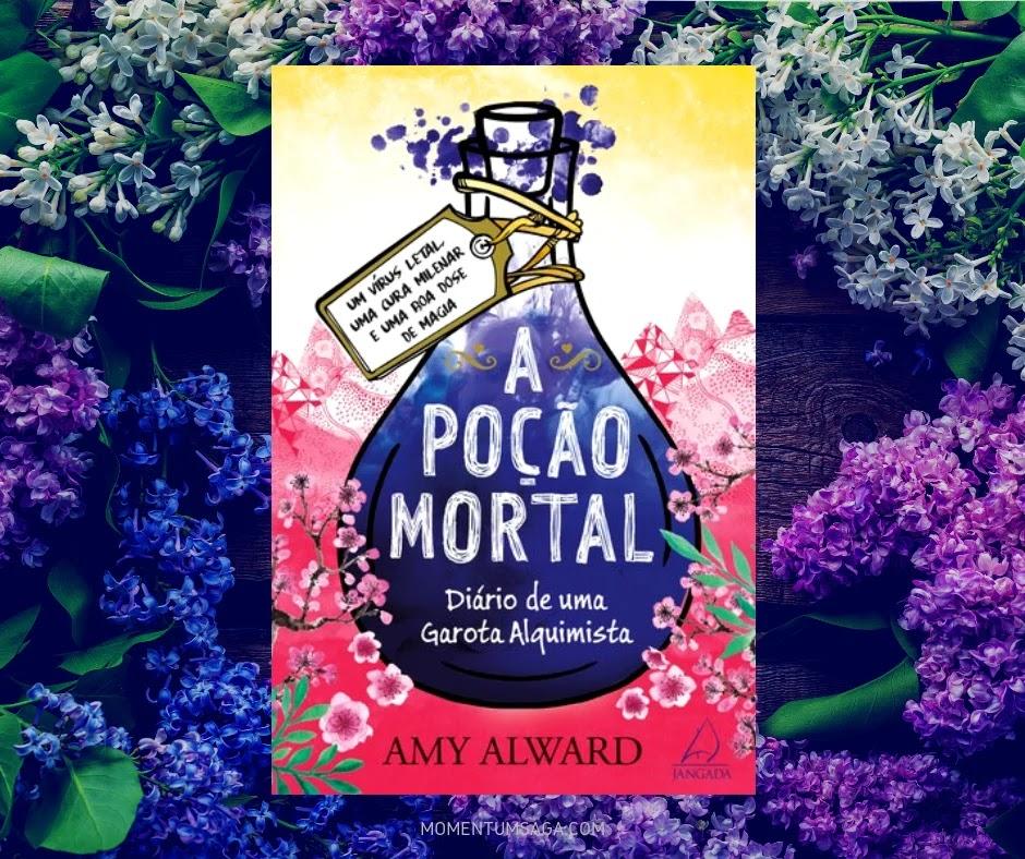 Resenha: A Poção Mortal, de Amy Alward