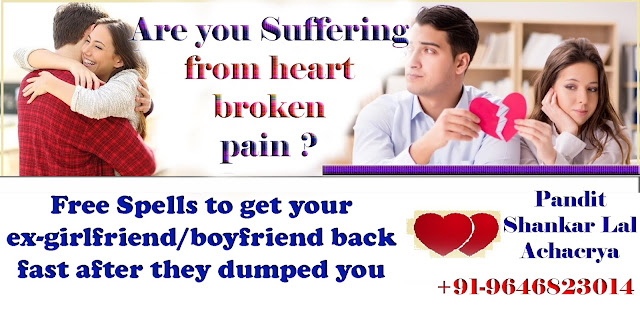 Free Spells to get your ex-girlfriend/boyfriend back fast after they