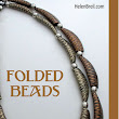 SILK SCREEN: Tutorial Folded Beads de Helen Breil