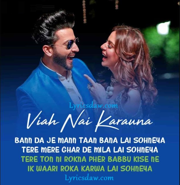 Viah Nai Karauna Lyrics In Hindi Asees Kaur