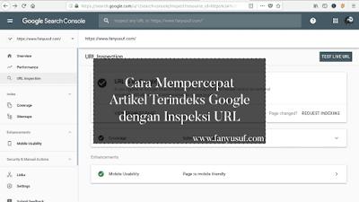 Cara Mempercepat Artikel Terindeks Google dengan Inspeksi URL