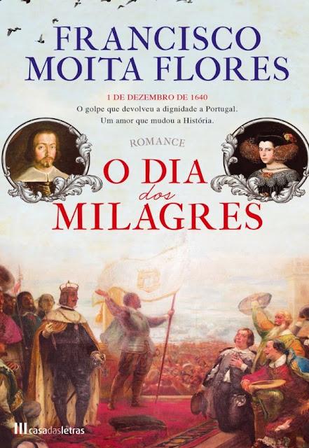 O Dia dos Milagres - Francisco Moita Flores