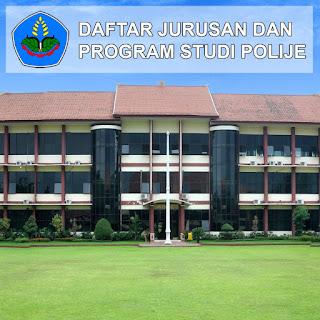 Daftar Lengkap Jurusan dan Program Studi POLIJE Politeknik Negeri Jember