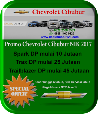 Promo Chevrolet Cibubur NIK 2017