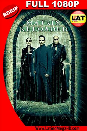 The Matrix Reloaded (2003) Latino HD BDRIP 1080P ()