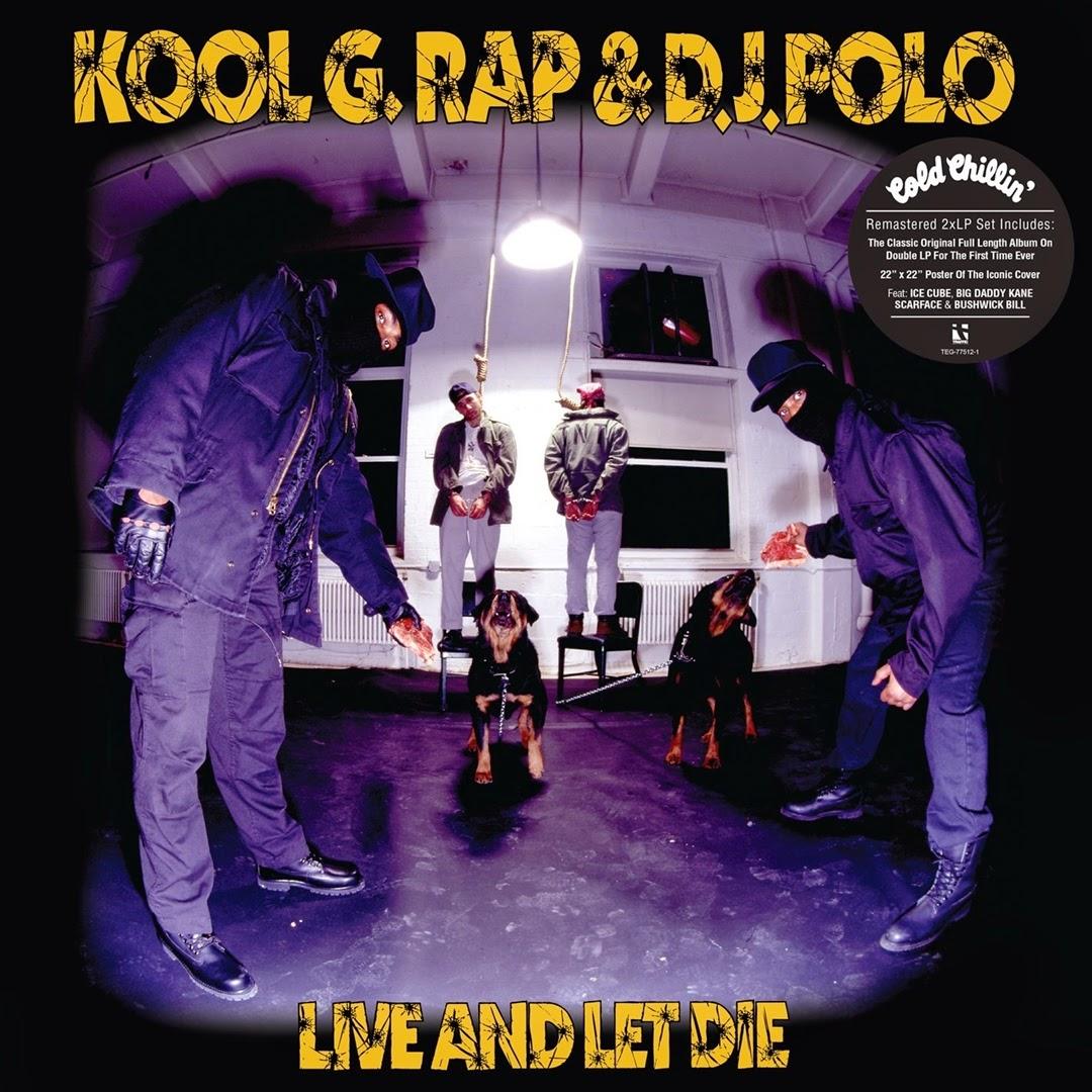 Kool G Rap & D.J. Polo - Live & Let Die (2008 Deluxe Edition)