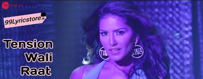 Tension Wali Raat Lyrics  Arko Feat Neha Kakkar  Sunny -7769