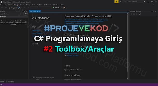 C# Programlamaya Giriş #2 Toolbox/Araçlar projevekod-c#-csharp-programlamaya-giris-2-toolbox-araclar-egitimi