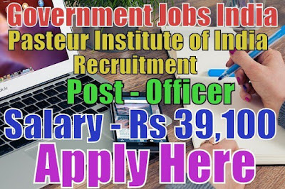 Pasteur Institute of India Recruitment 2017