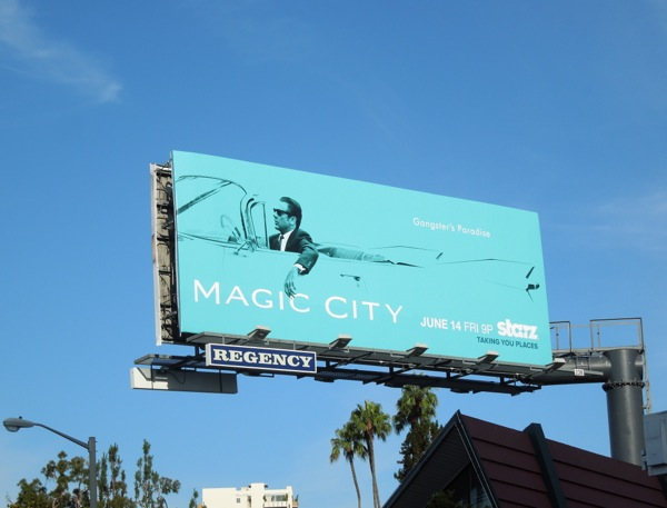 Magic City 2 Starz billboard