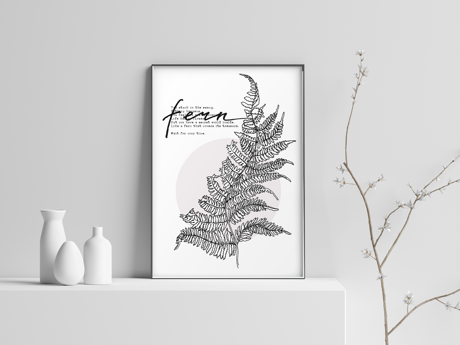 Sonia Nezvetaeva, Fern, Leaf, graphic, black and white, motivation quote, Wait for your time