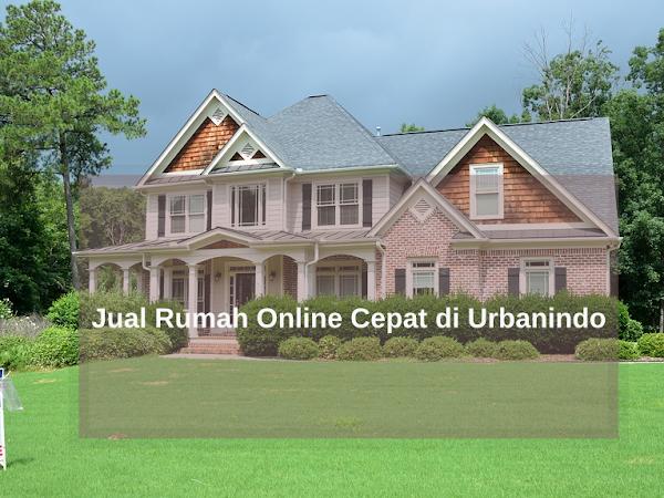 Jual Rumah Online Cepat di Urbanindo