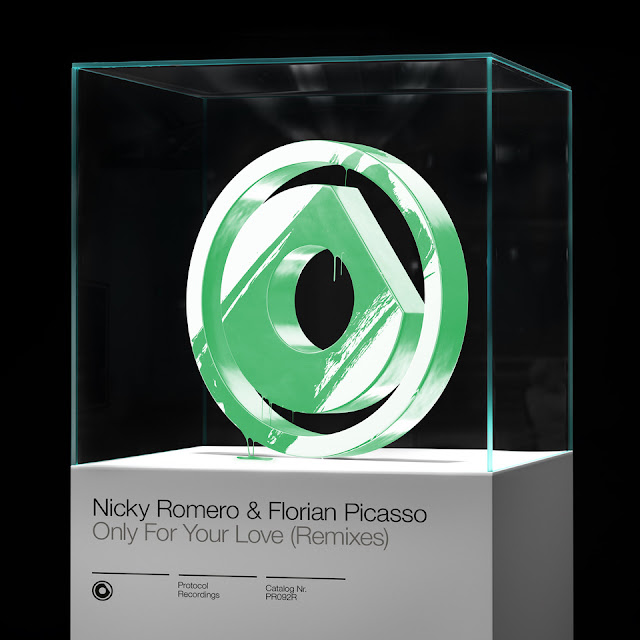 Only For Your Love Remixes - Nicky Romero & Florian Picasso