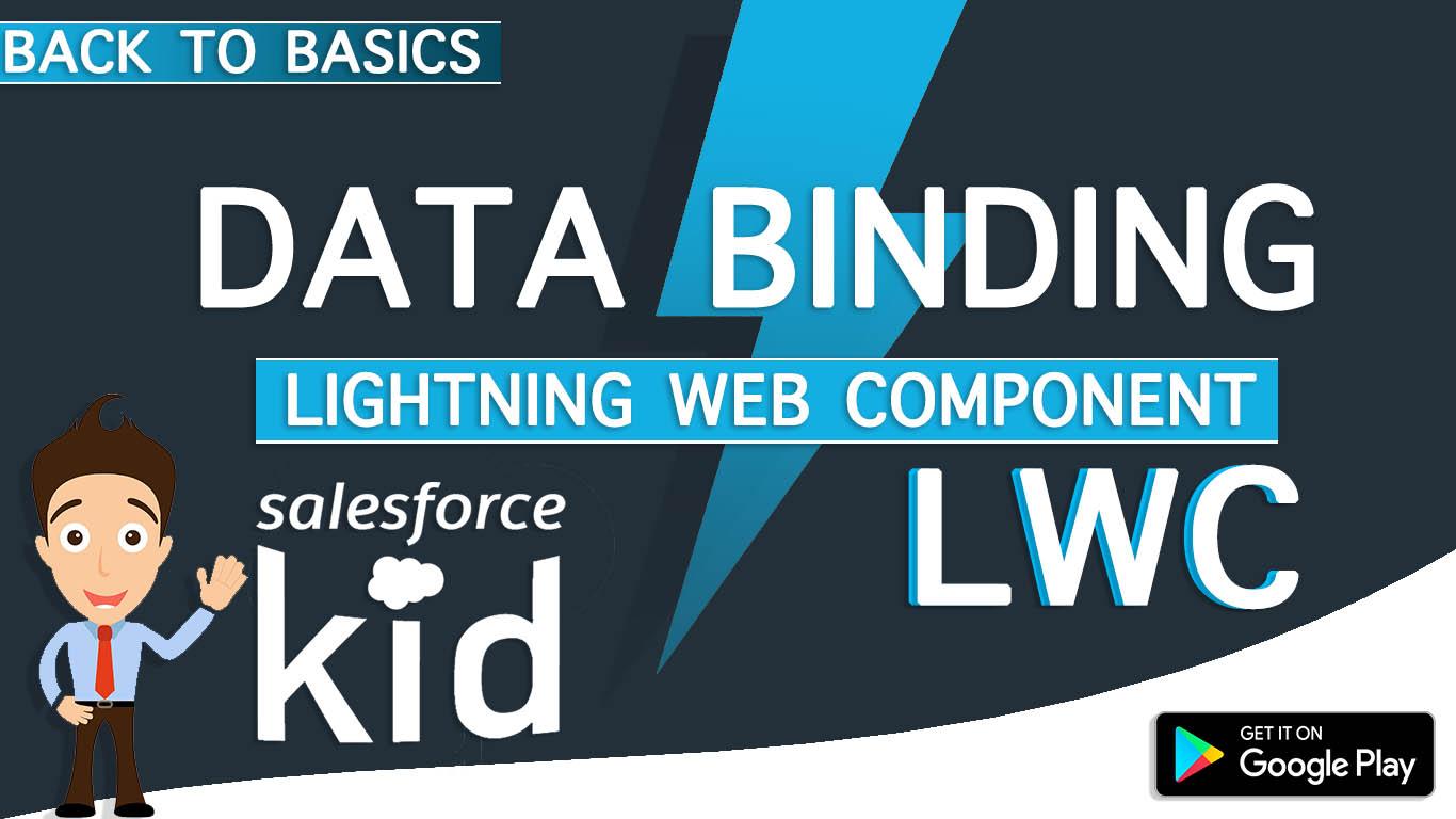 Data Binding in Salesforce Lightning Web Component (LWC) By SalesforceKid