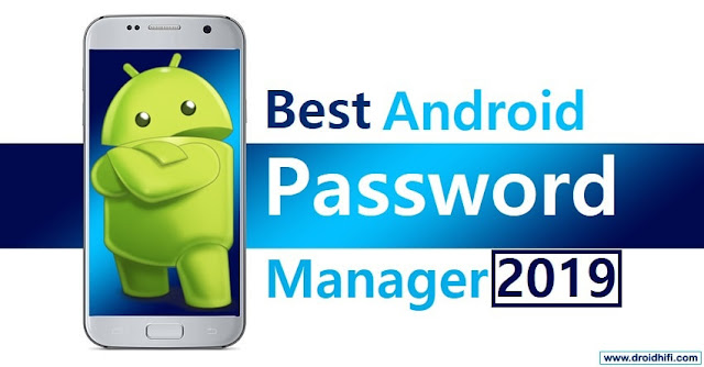 Best Android Password Manager 2019